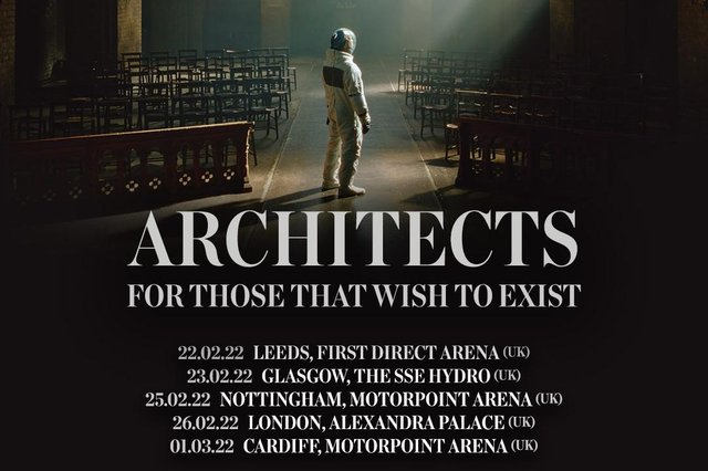 Architects have announced a date in Nottingham as part of their For Those Who Wish To Exist tour.
